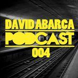 David Abarca Podcast 004