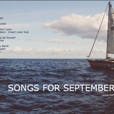 SONGS FOR SEPTEMBER 2018