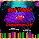 Red Trance - Trance&Dreams 048