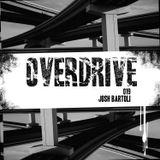 Overdrive 019 by Josh Bartoli
