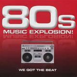 Music Explosion: Beat of the 80s