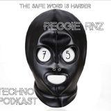 RNZ Techno Podkast Episode 75 - The Safe Word is Harder