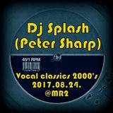 Dj Splash (Peter Sharp) - Vocal house classics 2000's @ Petőfi rádió 2017.08.24.