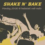 Shake n' Bake Ep: 6 (25/04/16)