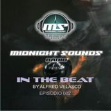 The MidNight Sounds Radio Pres In The Beat by Alfred Velasco episodio 002