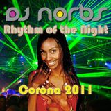 Corona - The Rhythm of the Night - DJ Norbs Tribal 2011 Version (www.djnorbs.com)