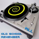 RLL - Old School (Remember)