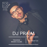 TKACKA CLUB RESIDENT - DJ Praim - Dance Tonight vol.3