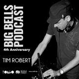 Big Bells 4th Anniversary - Tim Robert