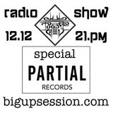 BIGUPSESSION #9  SPECIAL PARTIAL RECORDS