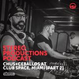WEEK36_15 Chus & Ceballos Live from Space Miami, July'15 [PART 2]