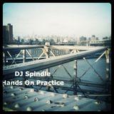 DJ Spindle aka Kascade  Hands on Practice Vol.1