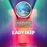 Global Dance Mission 418 (Lady Deep)