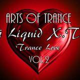 Dj Liquid X.T.C - Arts of Trance Vol.2 (11.10.2012)
