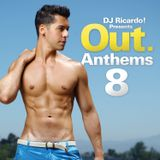 Highlights from DJRicardo! presents: Out. Anthems 8