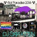☢-Rat Paradise 2014-☢