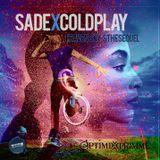 Sade X Coldplay:Heaven Sky's The Sequel