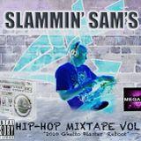 """Slammin' Sam's Hip-Hop Mixtape Vol. 4 """"The Mega Mix"""""""
