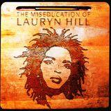 Classic Album Sundays: The Miseducation of Lauryn Hill // 30-04-17