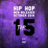 JVP's TOP 15 - OCT HIP HOP NEW RELEASES MIX