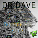 Dr. Dave - Bounce Mix [2015]