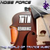 Noise Force - 118 The World of Trance Music 26.02.14