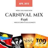Carnival Mix #196 - Vibes & New Antigua Groovy Soca - Apr.2015