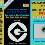 DAVE MC's Full Cassette for WE DIG DEEPER S4EP02 - The Light & Dark Sessions 27.07.19
