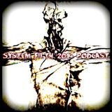 System Filth @ Outside The Box Podcast