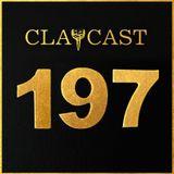 CLAPCAST #197