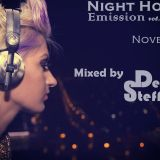 Night House Emission November  vol. 55 Mixed by DeejaY Steff ( DutshHouse,ElectroHouse ).06.11.2015