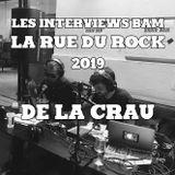 Les Interviews BAM @ la Rue du Rock 2019 : De La Crau
