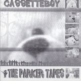 Cassetteboy - The Parker Tapes [2002]