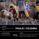 La República episodio XCII - PASAJE / Colombia