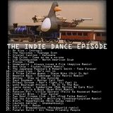 The Indie Dance Episode