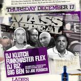 Mass Appeal Live At Deko Lounge Dj Klutch, Dj Big Ben, Dj Riz, Funkmaster Flex 2012