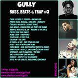 Bass, Beats & Trap #3