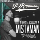 """Il Rappuso - Gli incastri e intervista a Mistaman su """"Realtà aumentata"""", il suo ultimo disco"""