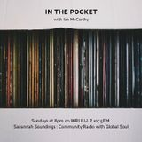 In the Pocket with Ian McCarthy (WRUU-LP) | GUEST EPISODE