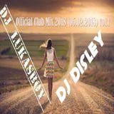 DJ.Disley & DJ.LukasBoy - Official Club Mix 2018 (06.02.2018) vol.1