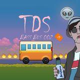 TDS / BASS BUS 002