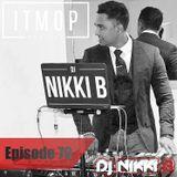 ITMOP Vol. 70 - Guest Mix by Nikki B
