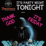It's Party Night Tonight