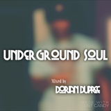 Underground Soul mixed by Dorian DuPree