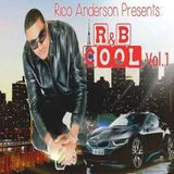 Rico Anderson Presents: R&B Cool Vol. 1