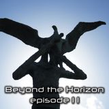 Beyond the Horizon: Episode 11