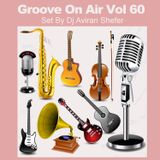 Groove On Air Vol 60