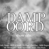 Villa Damp Oord, show één.