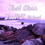First Class 0.1_LooP-O_Radio Show_CoolMusicRadio