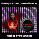 Elise Morgan & KSHMR - Boulvard inside me (Mashup by Kawenzo)